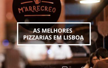 As melhores pizzarias em Lisboa